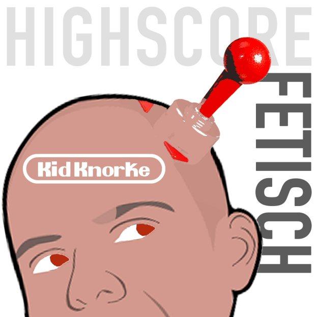 Kid Knorke - Highscore Fetisch Cover