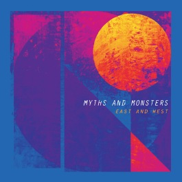Myths and Monsters - East and West Cover